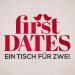 First Dates - Ein Tisch für zwei