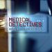 Medical Detectives - Geheimnisse der Gerichtsmedizin