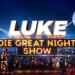 LUKE! Die Greatnightshow