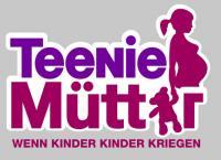Teenie-Mütter - Wenn Kinder Kinder kriegen