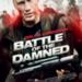Bilder zur Sendung: Battle of the Damned