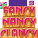 Fancy Nancy Clancy
