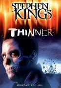 Stephen Kings Thinner - Der Fluch