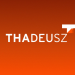 THADEUSZ