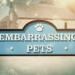 Mein peinliches Haustier